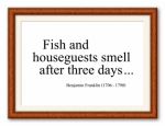 fish and houseguests