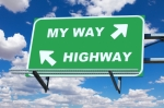 My way or the highway sign